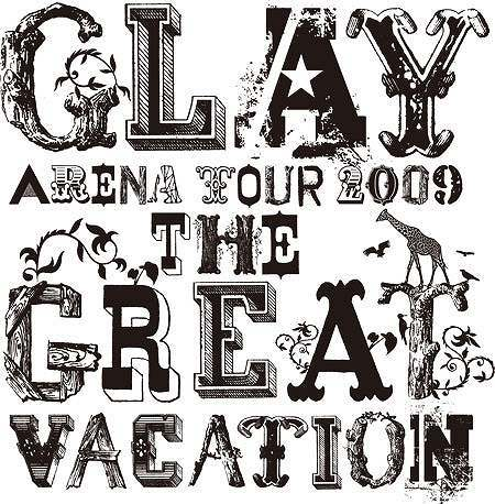 GLAY ARENA TOUR 2009 THE GREAT VACATION.jpg